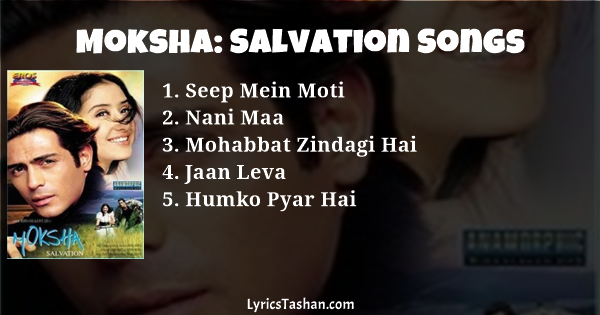 Moksha Salvation 2001 Movie Song Lyrics Watch Video Online